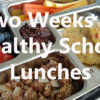 Healthy School Lunches 1