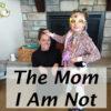 mom i am not