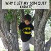 let your son quit