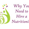 Hire a Nutritionist