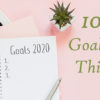 10 goals to set this year copy